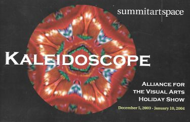 Kaleidoscope : Alliance for the Visual Arts Holiday Show