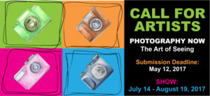 CALL FOR PHOTOGRAPHERS/ARTISTS! Photography Now – The Art of Seeing; deadline extended to May 15