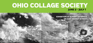 3D, 2D art stand out at Summit Artspace on East Market for Ohio Collage Society show; opening June 2, 5-8 pm