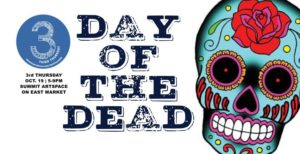 Celebrate the ancestors for October's 3rd Thursday! All about The Day of the Dead! October 19, 5-9 p.m.