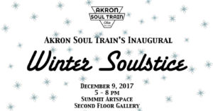 Akron Soul Train at Summit Artspace on East Market for Dec. 9 Winter Soulstice event; info here