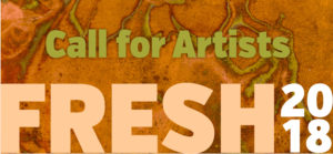 FRESH 2018 Call for Artists open until Jan. 29, 2018