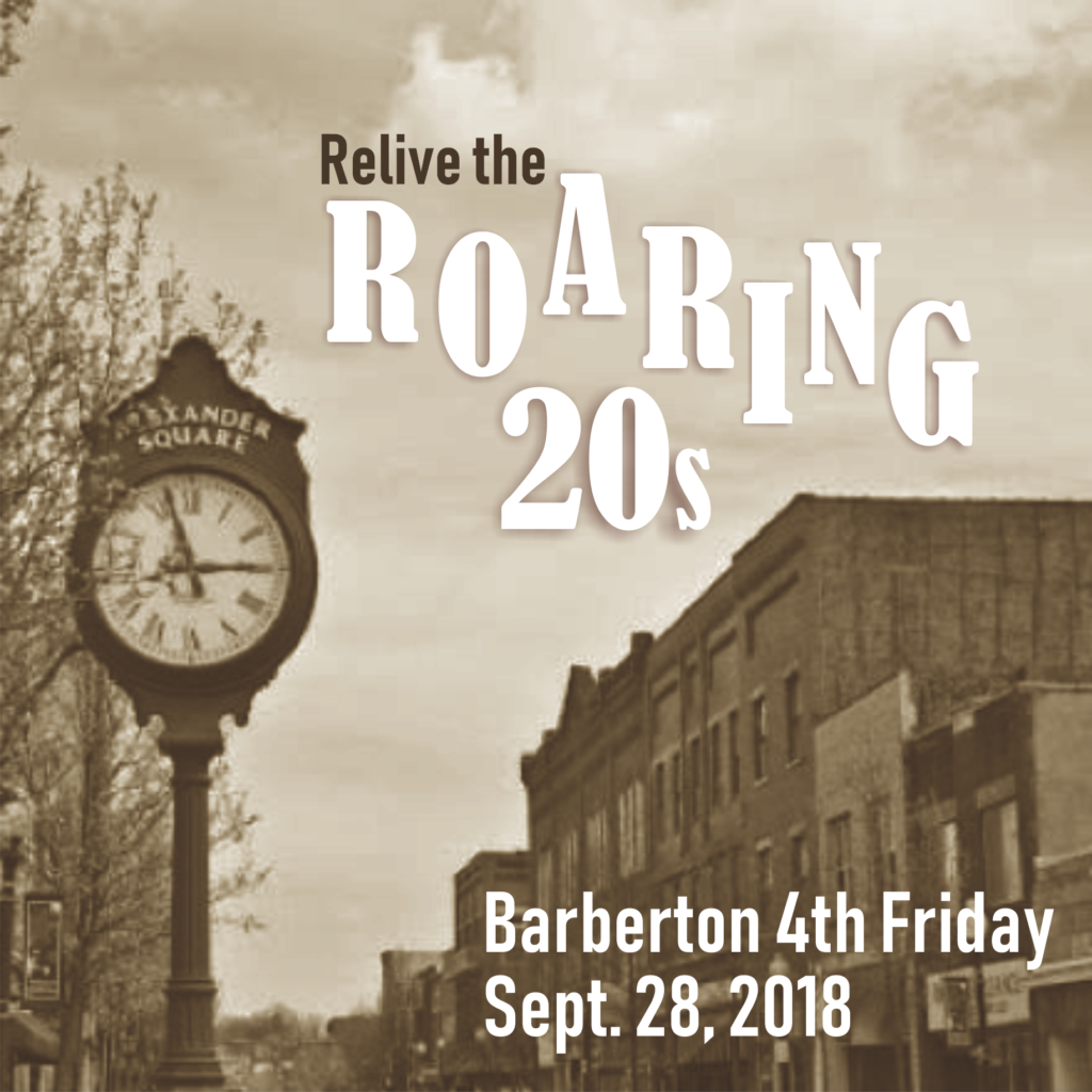 Relive the Roaring 20s at Barberton, Ohio, 4th Friday!