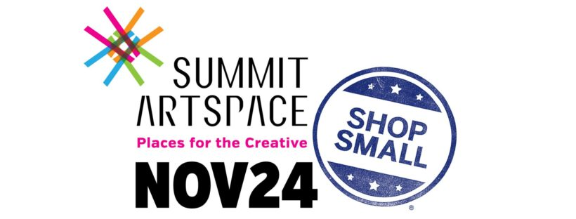 Shop Small Saturday at Summit Artspace