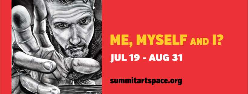 Me, Myself and I? Art Exhibition