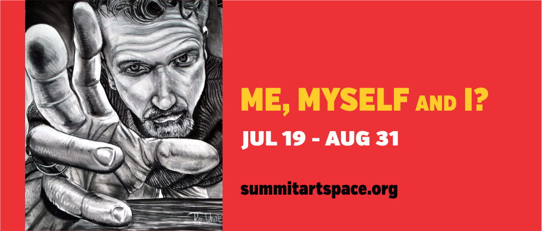 Me, Myself and I? Art Exhibition