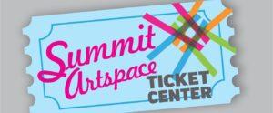 Summit Artspace Ticket Center
