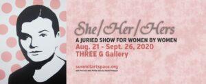 She/Her/Hers Art Exhibit
