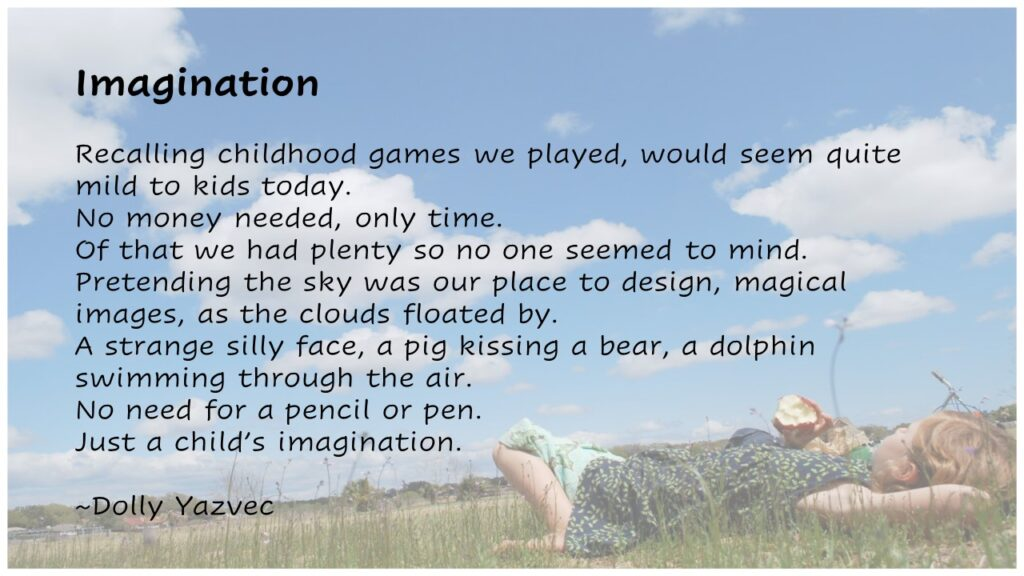 Imagination Poem by Dolly Yasveck